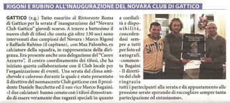 Rigoni and Raffaele Rubino at the inauguration of the nova club Gattico Oct 2011